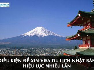 Xin visa du lịch Nhật bản hiệu lực nhiều lần cần điều kiện gì?