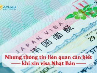 Những thông tin liên quan cần biết khi xin visa Nhật Bản