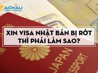 Xin visa Nhật Bản bị rớt thì phải làm sao?