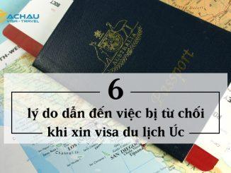 6 lý do dẫn đến việc bị từ chối khi xin visa du lịch Úc
